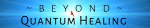 Beyond Quantum Healing